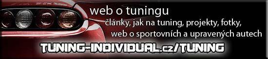 Tuning Individual Web - Tuningový informační portál, novinky z tuningu